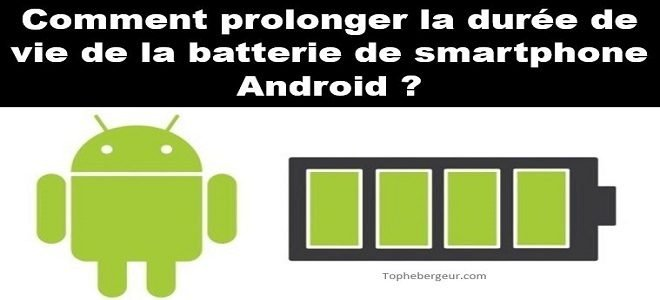Comment prolonger la durée de vie de votre batterie ? Tout