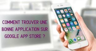 Comment trouver une bonne application sur Google App Store